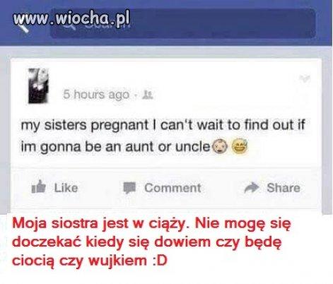 Będzie ciocią czy wujkiem?