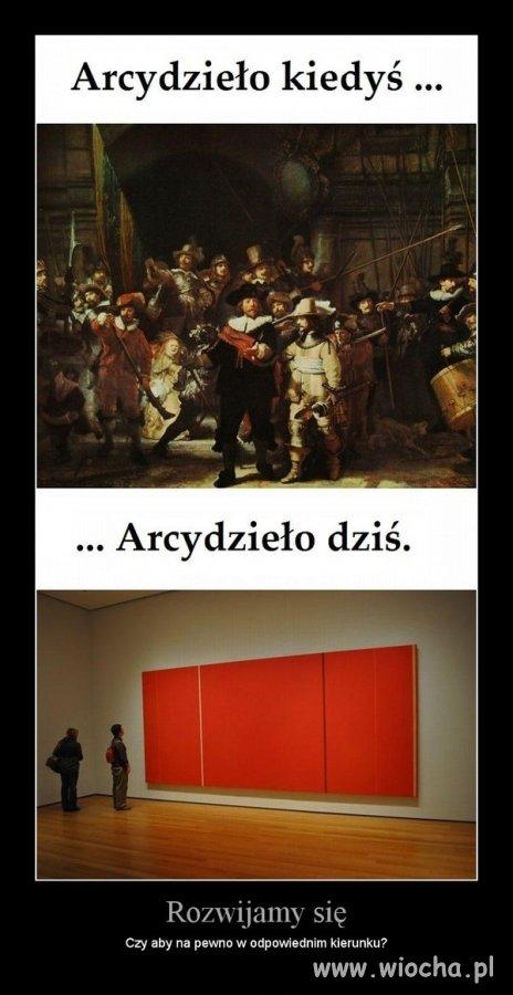 Paradoks sztuki współczesnej jest taki