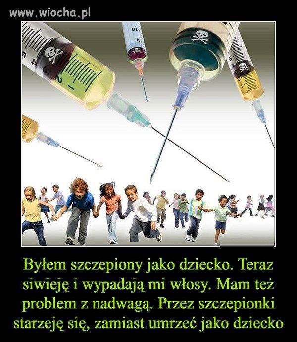 Wszystko przez szczepionki