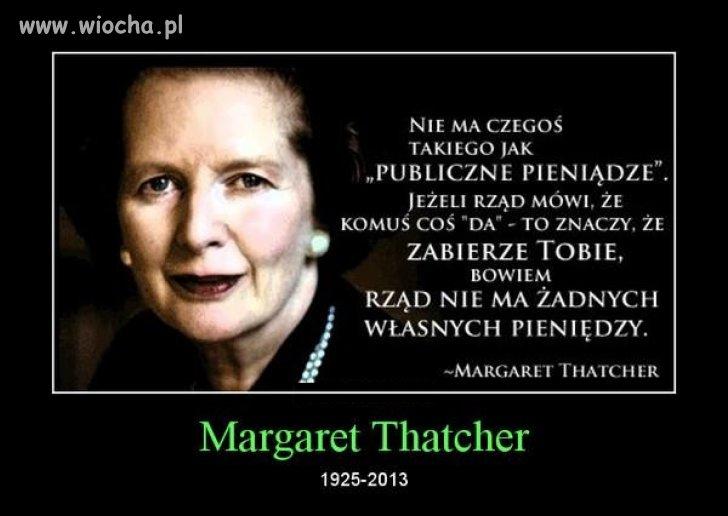 """Ś.P. Margaret genialnie opisała działanie """"rządu"""""""
