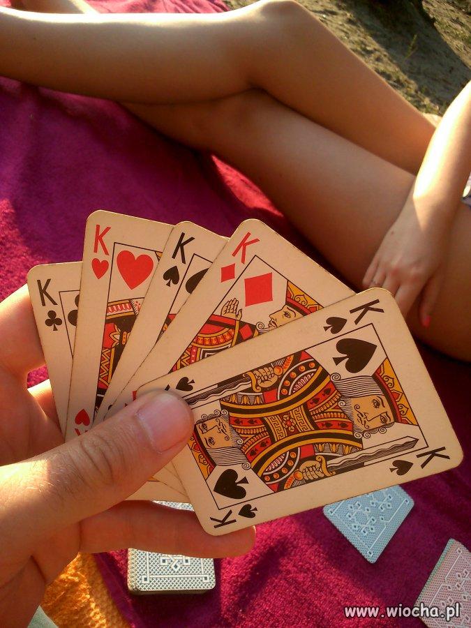 Kiedy grasz z dziewczyną w rozbieranego pokera
