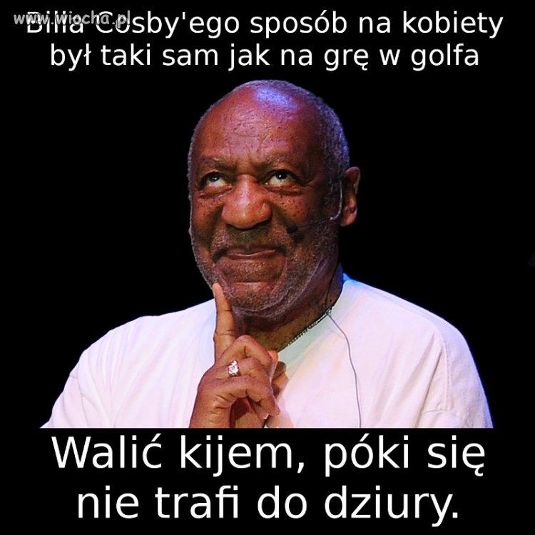 Wyrywanie kobiety wg. Billa Cosby'ego