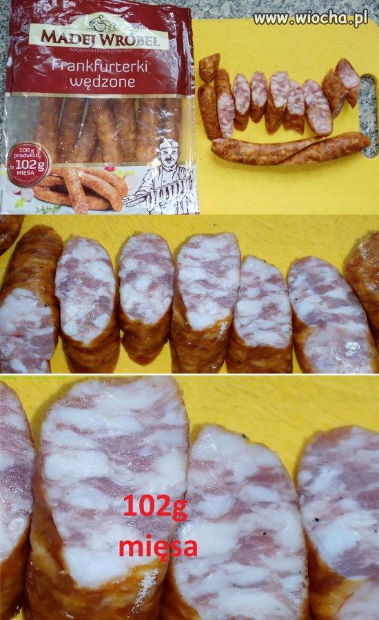 100g produktu ze 102g mięsa...