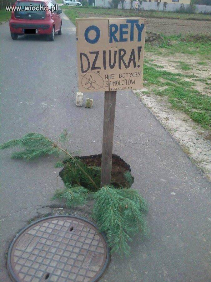 Z cyklu polskie dziurawe drogi