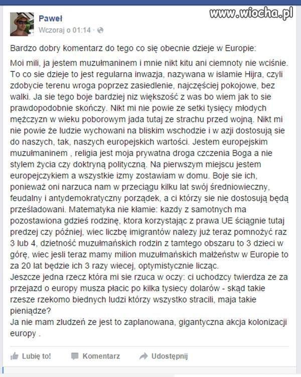 Kolonizacja Europy jest już w toku