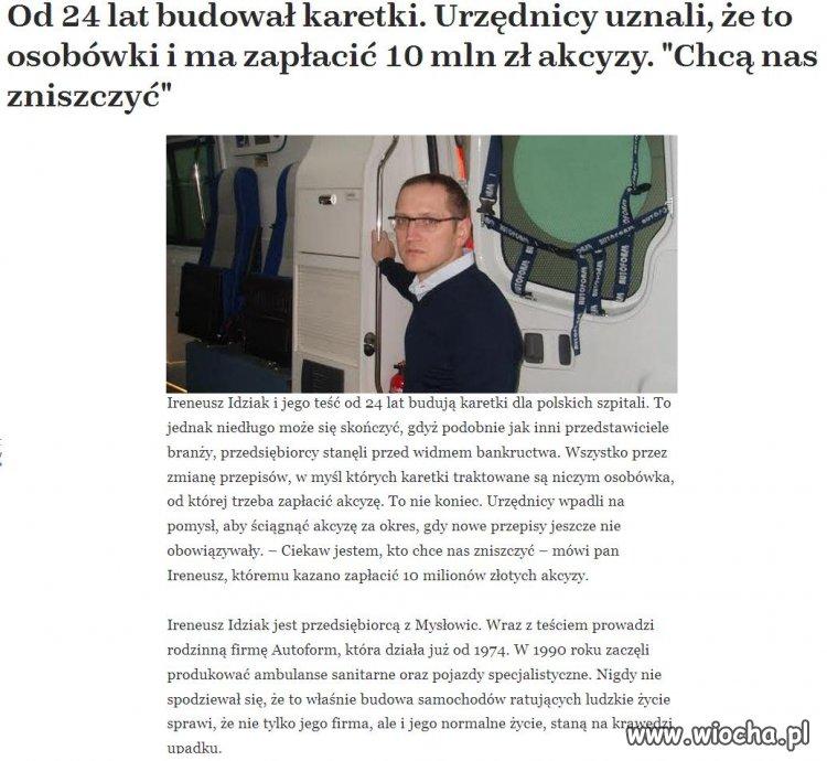 Niszczenie Polskich przedsiębiorców.