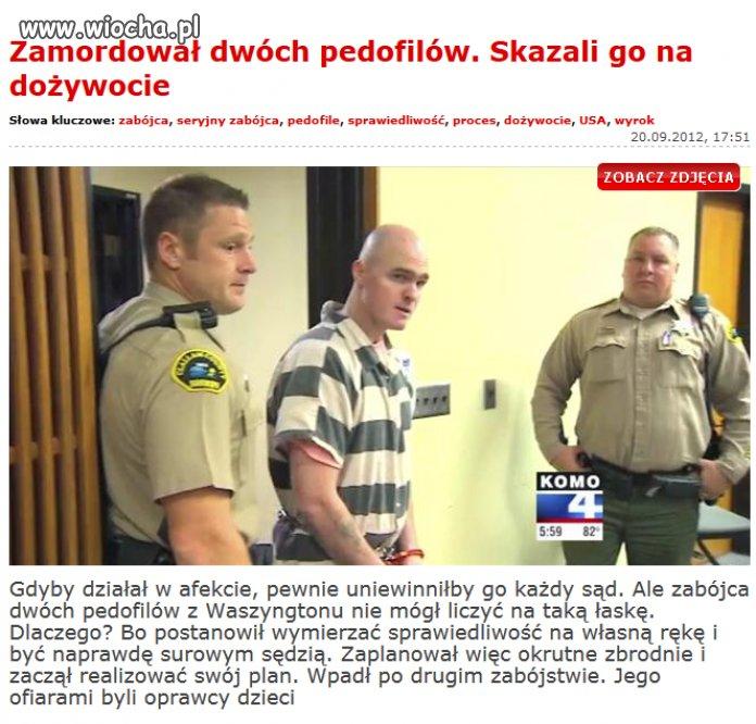 Zabił dwóch pedofilów