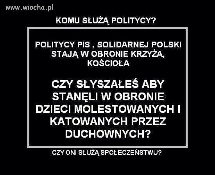 Komu służą politycy?