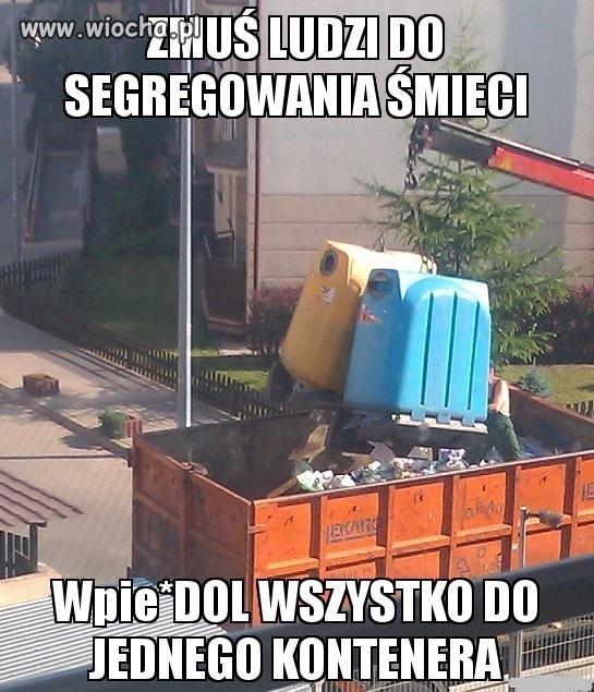 Segregacja śmieci po Polsku...