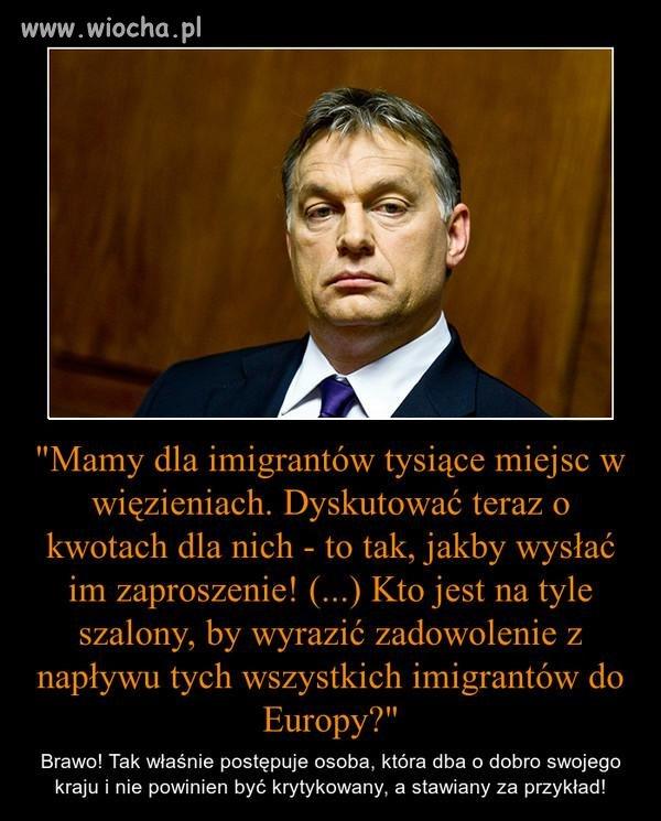 Sposób w jaki Orban postrzega sytuację