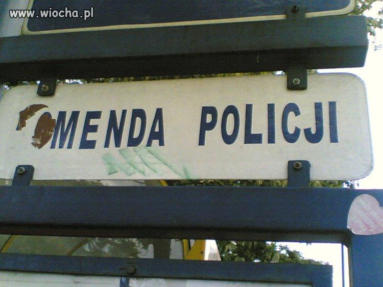Menda policji ...
