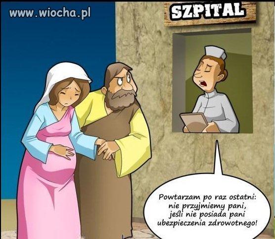 Gdyby Jezus rodzi� si� w Polsce...