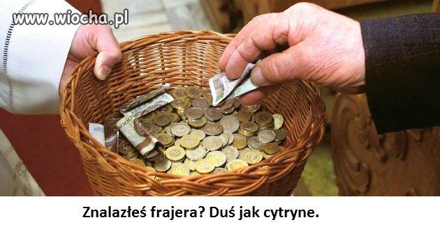 Wyłudzać pieniądze od ludzi w imię Boga