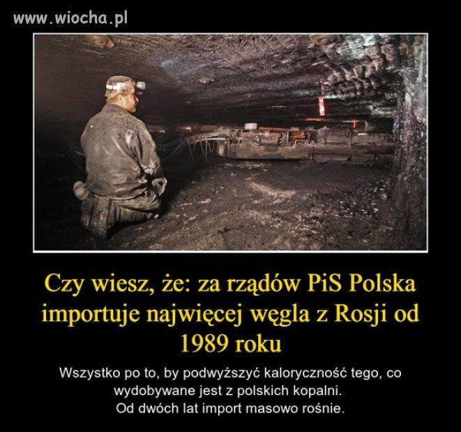 A mówili: Polska węglem stoi ...