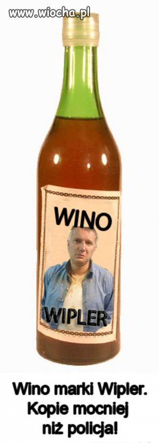 Wino dla twardzieli.