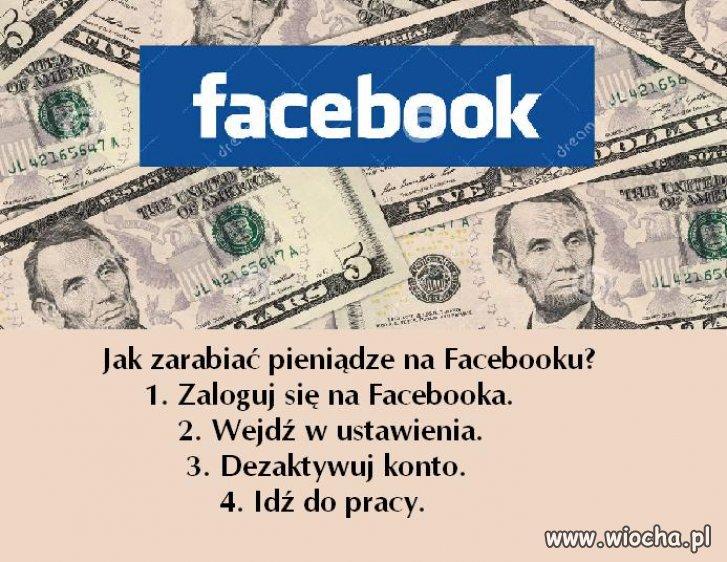 Jak zarabiać na facebooku ...