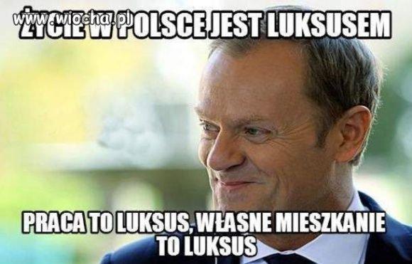 Życie w Polsce to luksus!
