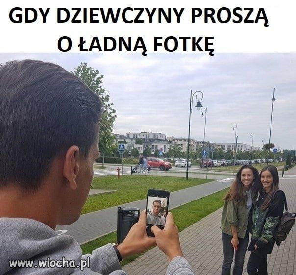 Gdy dziewczyny proszę o ładną fotkę
