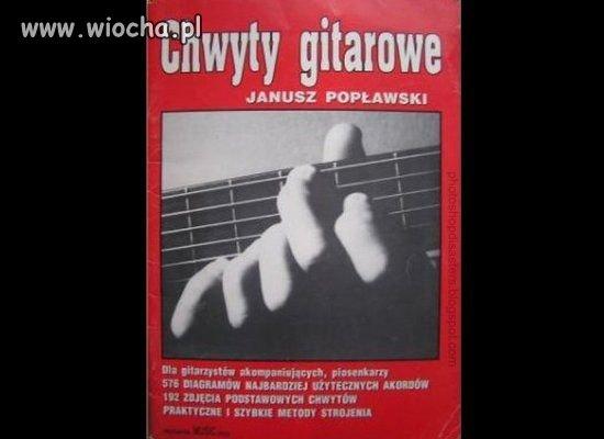 Chwyty gitarowe Popławskiego...