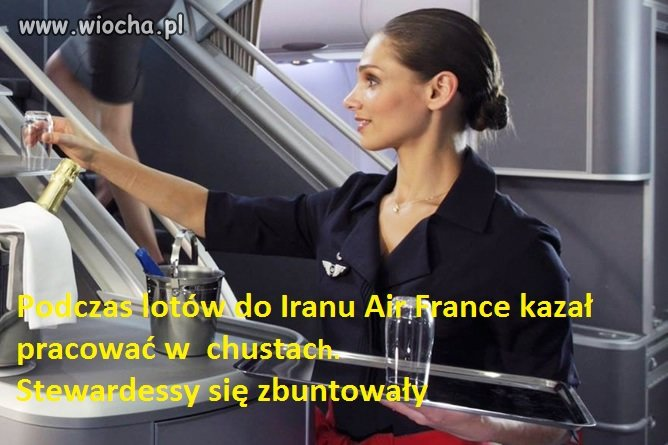 Air France nakazał pracę w chustach