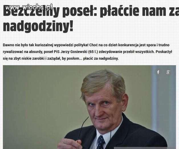 Gosiewski, zawsze mało.