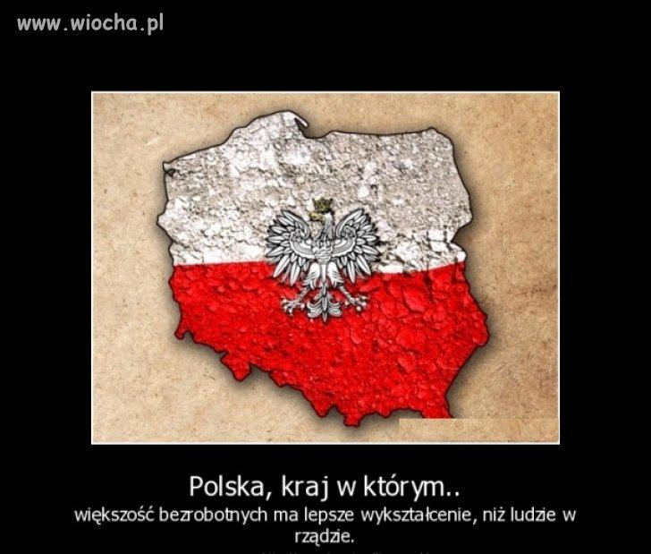 Bo to jest Polska właśnie...