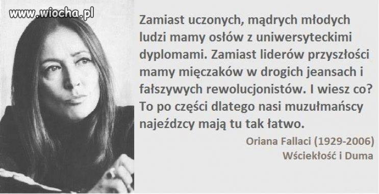 Oriana Fallaci, trudno się nie zgodzić...