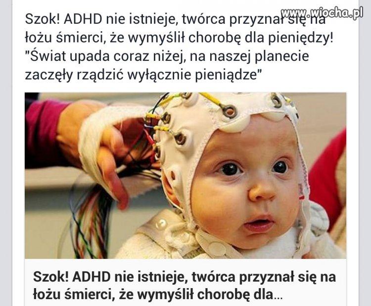 Wymyślił ADHD dla kasy.
