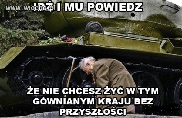 Nie o taką Polskę walczyli nasi dziadkowie...