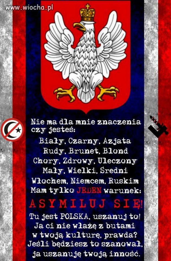 Tu jest Polska, uszanuj to!