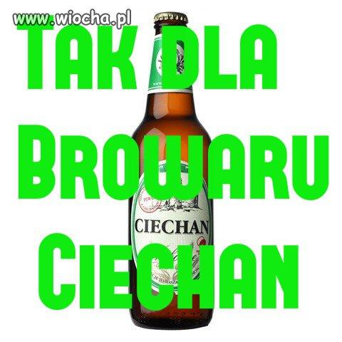 Powiedz Tak dla Piwa Ciechan !