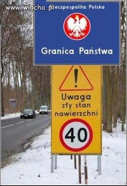 Wjeżdżasz do Polski...zwolnij o 100km/godz!!!
