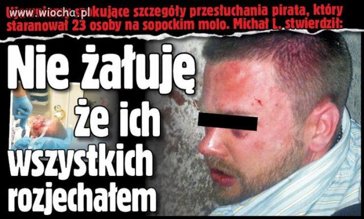Ścierwo Sopotu na przesłuchaniu u prokuratora..