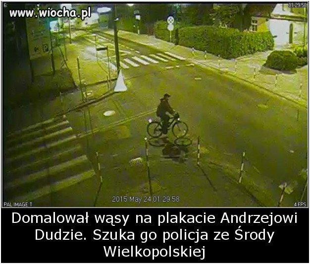 Domalował wąsy na plakacie Andrzejowi Dudzie.