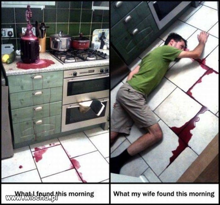 Co ja znalazłem rano, a co znalazła żona.