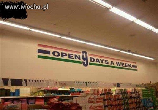 Otwarte 9 dni w tygodniu?