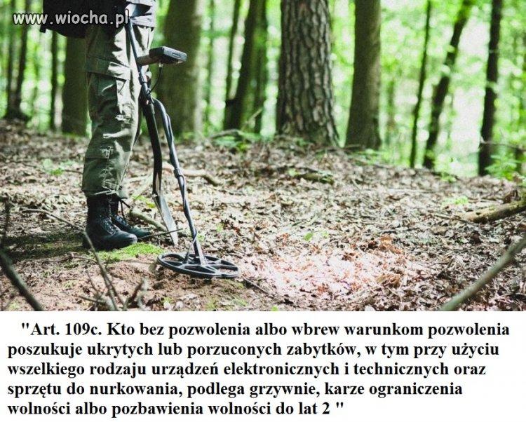 """Sejm zaostrzył kary dla """"nielegalnych""""poszukiwaczy"""