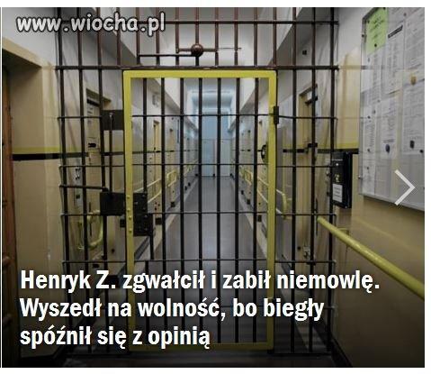 Od 17 stycznia tego roku Henryk Z. jest na wolności