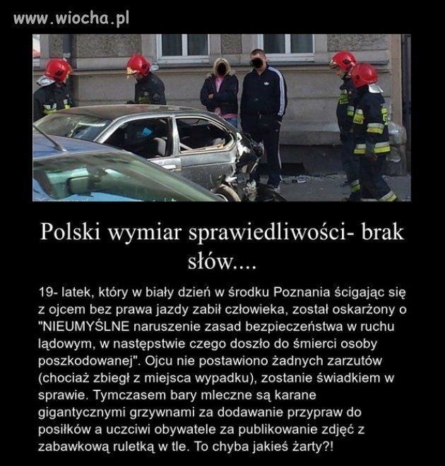 Polski wymiar sprawiedliwości to kpina ...