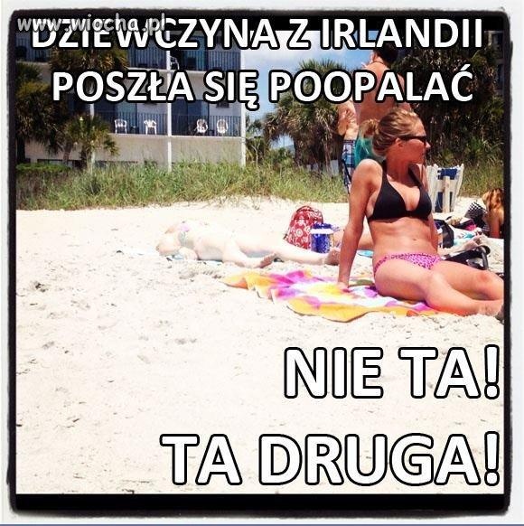 Hahaha wiadome że z Irlandii