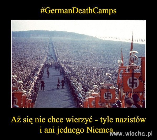 Dodatkowo wszyscy mowia po nazistowsku