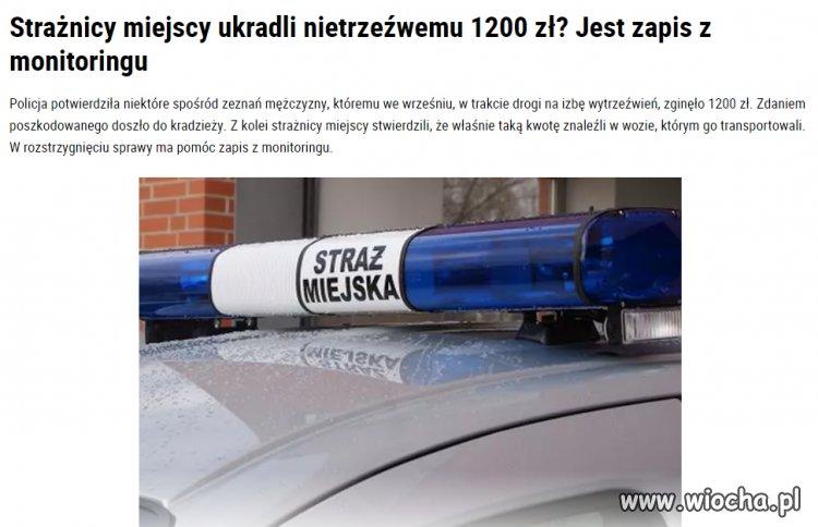 A jak do Policji byłeś za głupi to...