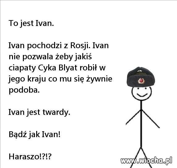 To jest Ivan .