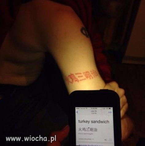 Masz fajny chi�ski tatua�, szkoda tylko, �e...