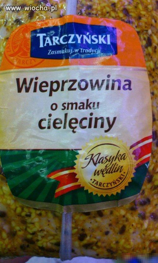Wieprzowina o smaku cieleciny...