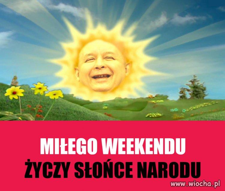 Miłego weekendu