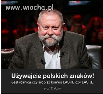 Używać polskie znaki.