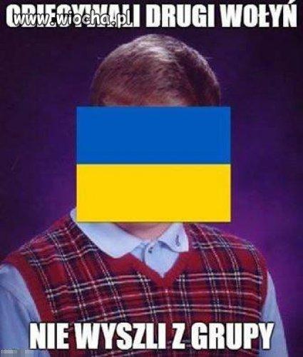 Jak �wiat �wiatem Ukrainiec nie b�dzie moim bratem