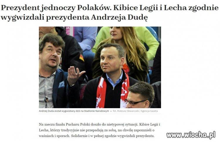 Prezydent jednoczy Polaków!!!