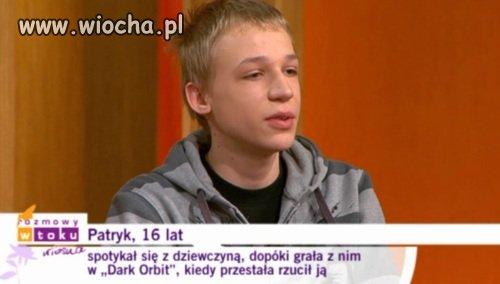 Patryk, 16 lat